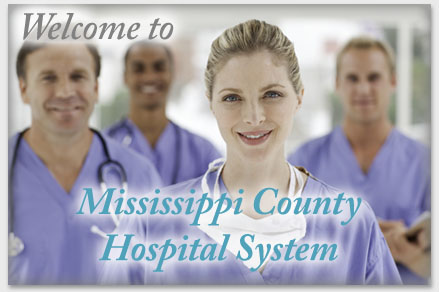 Welcome to Mississippi County Hospital System